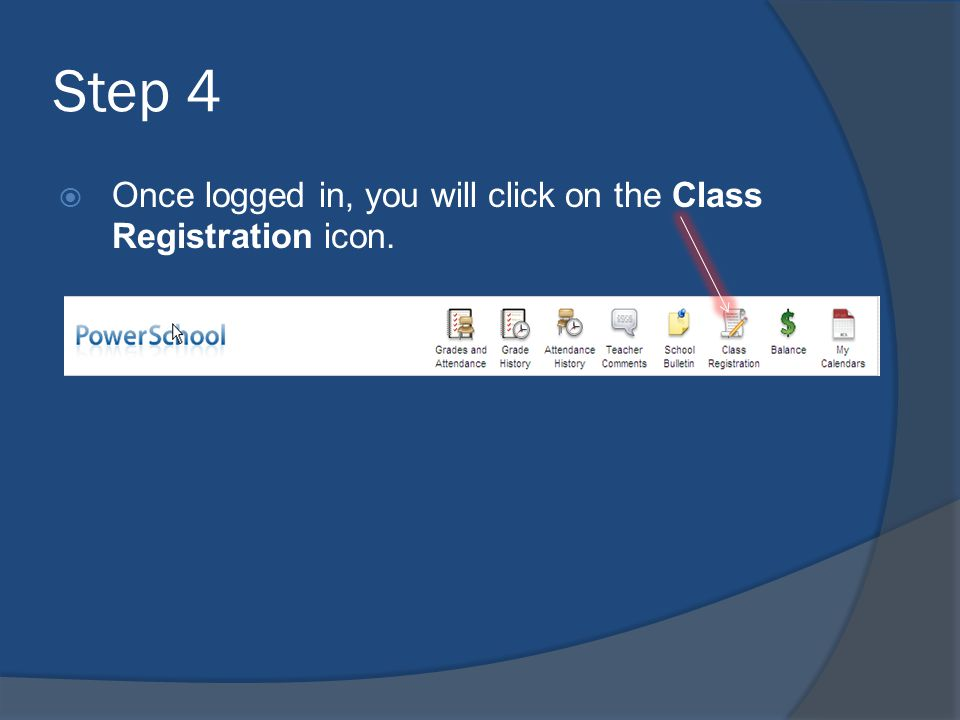 Step 4 Once logged in, you will click on the Class Registration icon.