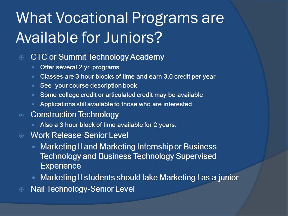 What Vocational Programs are Available for Juniors.