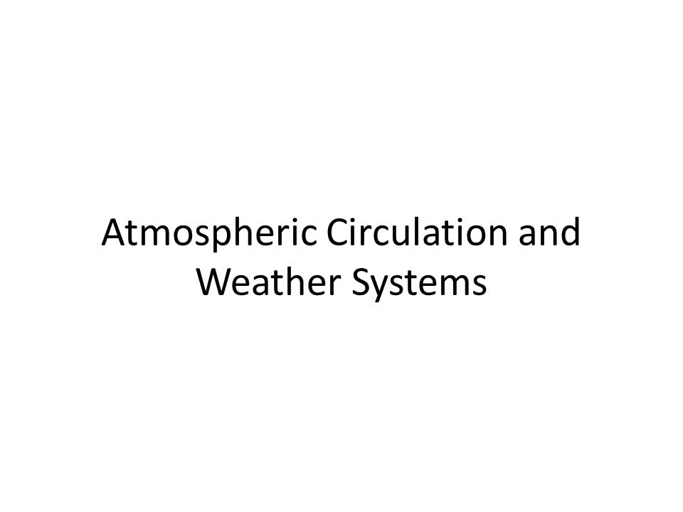 Or No Force? 2. Air motions are affected by the Coriolis Effect and centrifugal force