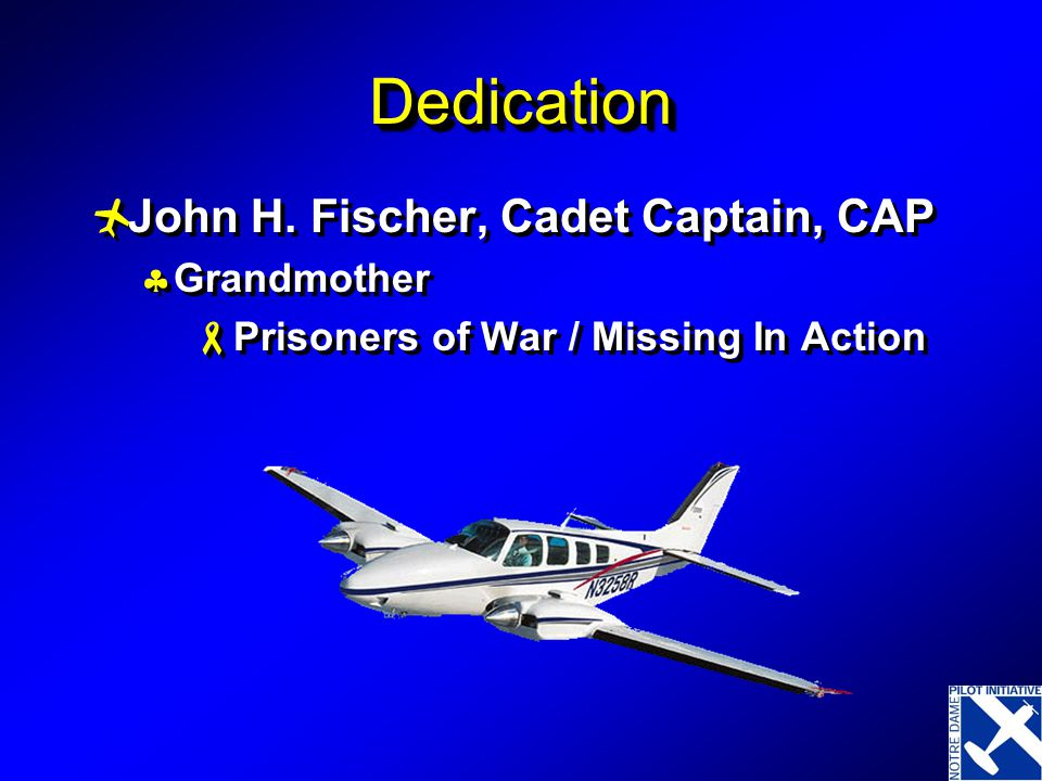 Teaching the Science, Inspiring the Art, Producing Aviation Candidates! Aviation Weather Dynamically Speaking Written for the Notre Dame Pilot Initiat