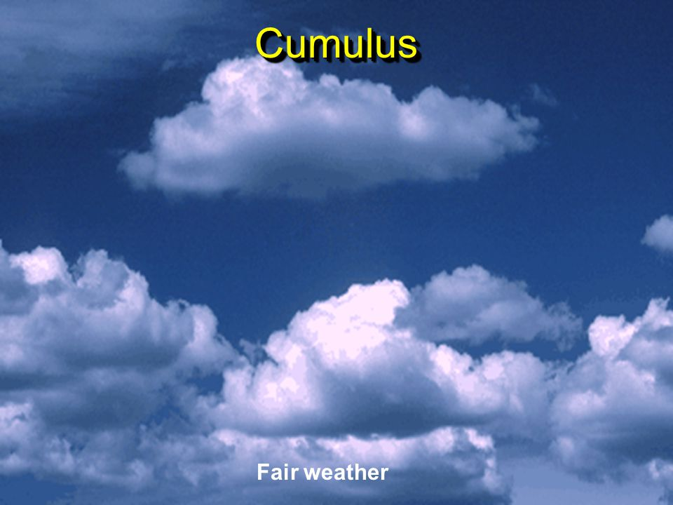 StabilityStability Air may be: Unstable (vertically) Cumulus clouds Stable (vertically) Stratus clouds Air may be: Unstable (vertically) Cumulus cloud