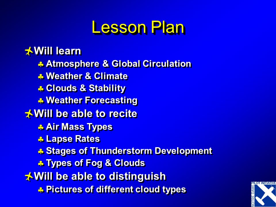 Teaching the Science, Inspiring the Art, Producing Aviation Candidates! Clouds and Stability