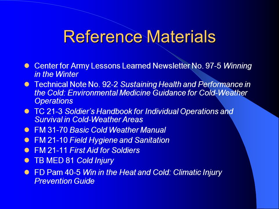 Reference Materials Center for Army Lessons Learned Newsletter No. 97-5 Winning in the Winter Technical Note No. 92-2 Sustaining Health and Performanc