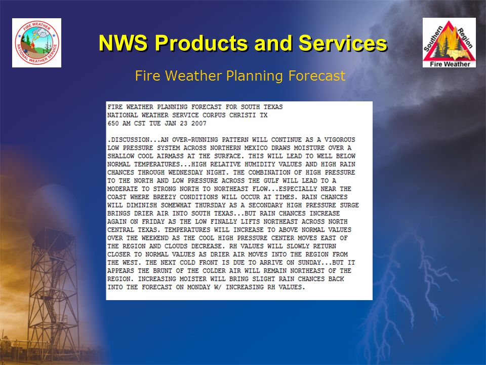 NWS Products and Services Fire Weather Planning Forecast