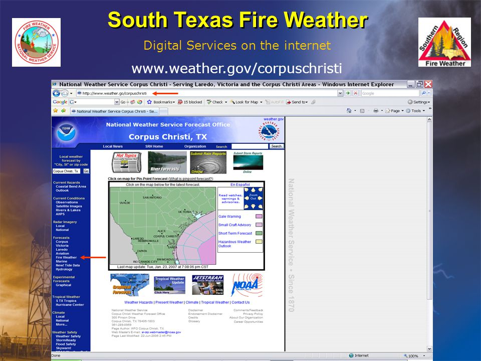 South Texas Fire Weather Digital Services on the internet www.weather.gov/corpuschristi