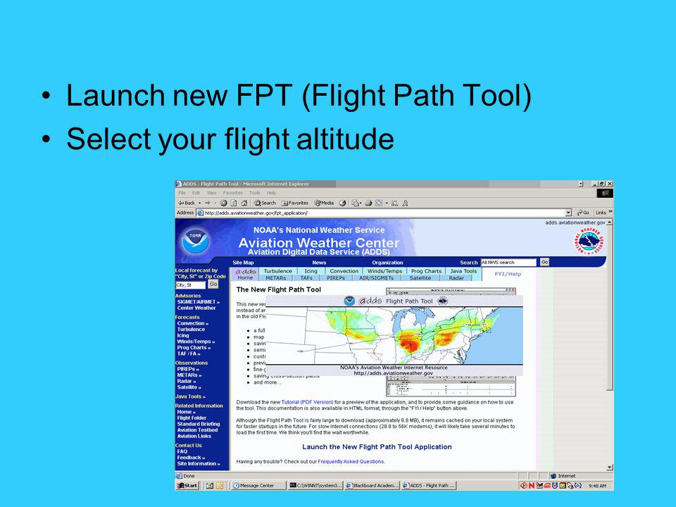Launch new FPT (Flight Path Tool) Select your flight altitude