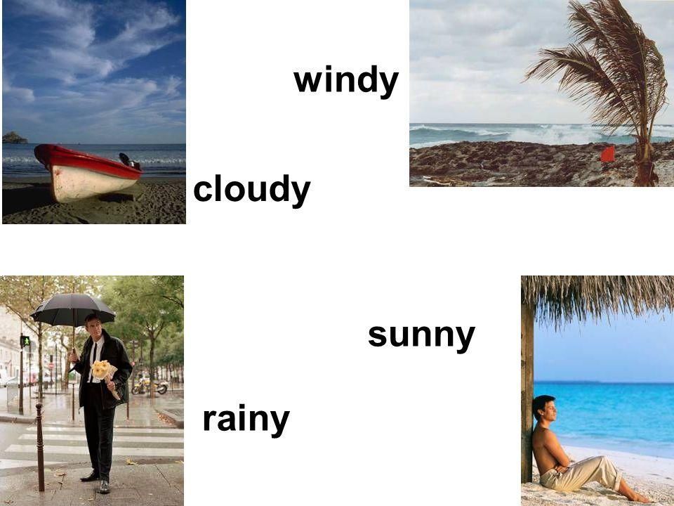 windy sunny rainy cloudy