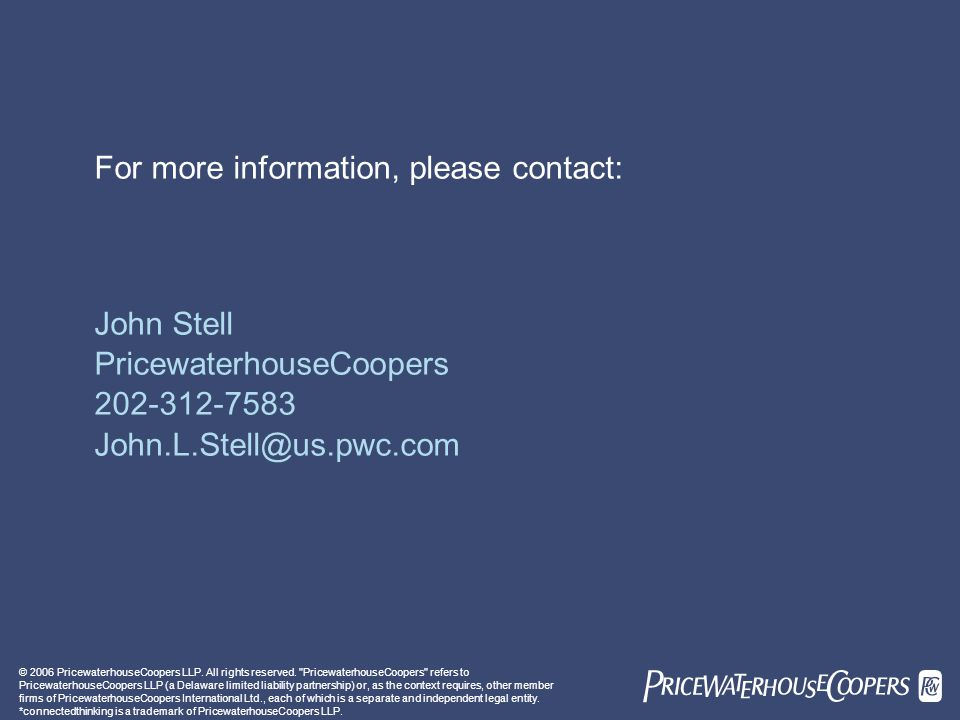 © 2006 PricewaterhouseCoopers LLP. All rights reserved.