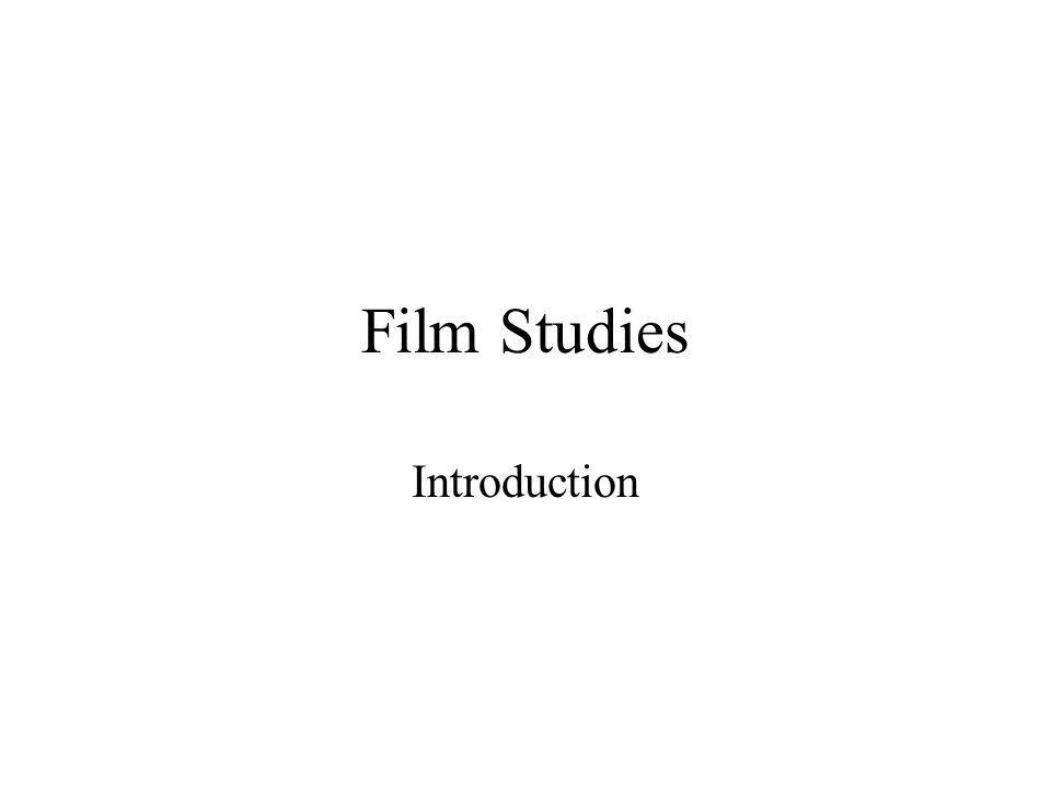 Film Studies Introduction