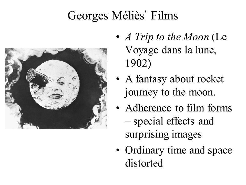 Georges Méliès Films A Trip to the Moon (Le Voyage dans la lune, 1902) A fantasy about rocket journey to the moon.