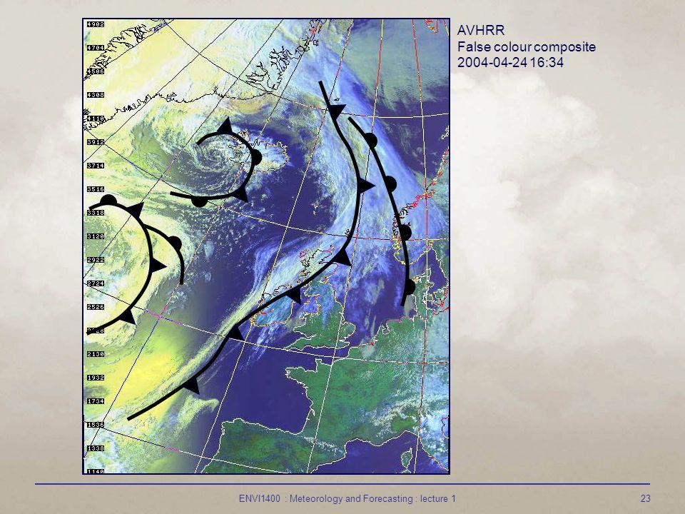 ENVI1400 : Meteorology and Forecasting : lecture 123 AVHRR False colour composite 2004-04-24 16:34