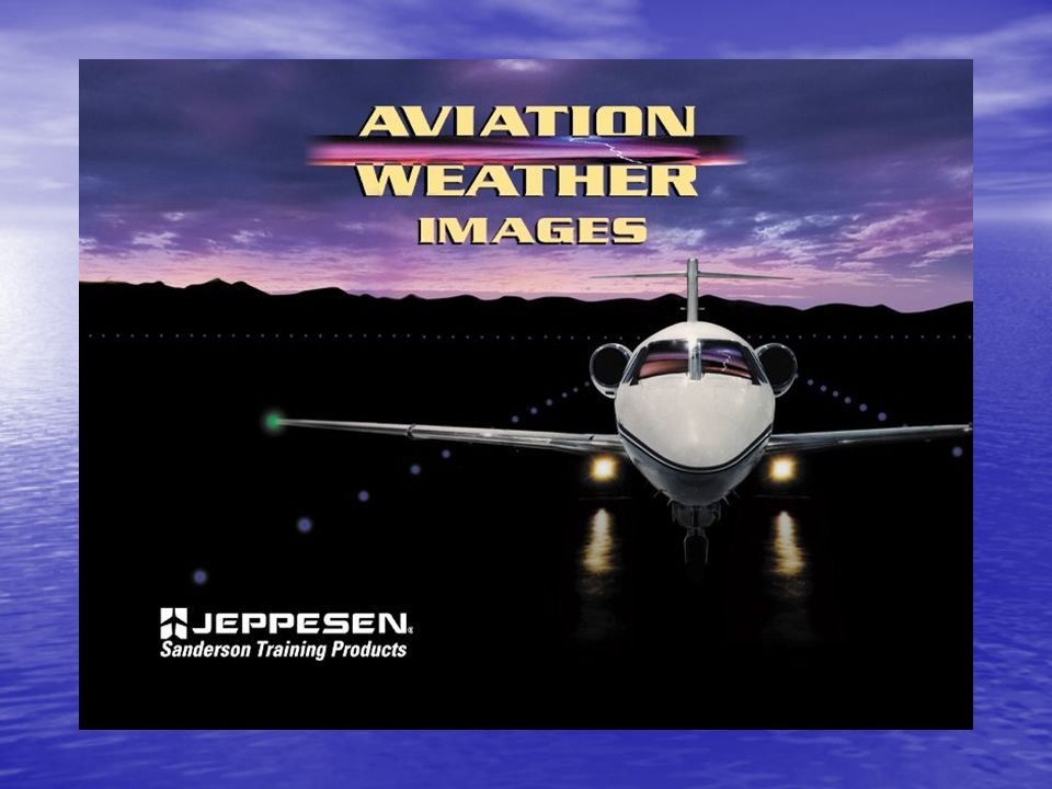 Ch 16 – Aviation Weather Resources Processing Weather Data Processing Weather Data –The National Weather Service (NWS), a part of the National Oceanic and Atmospheric Administration (NOAA), is the U.S.