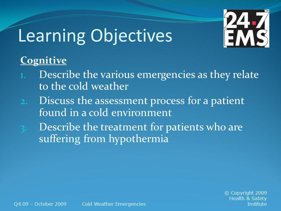 Learning Objectives Cognitive 1.