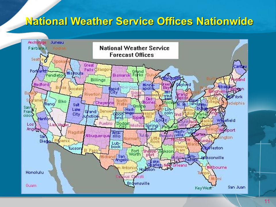 11 National Weather Service Offices Nationwide