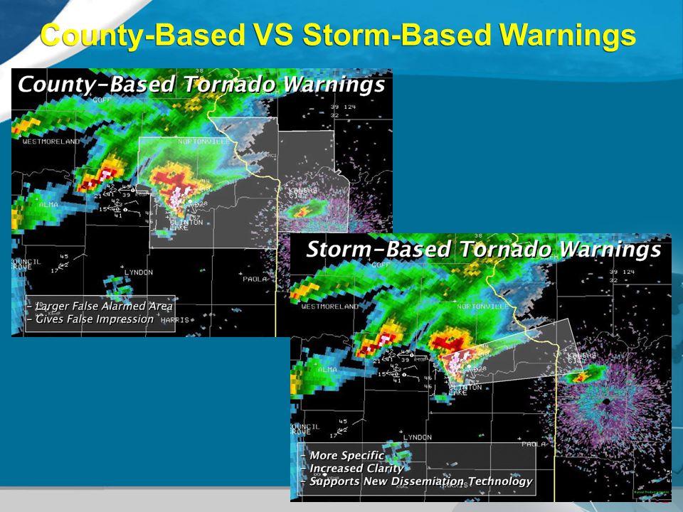 32 County-Based VS Storm-Based Warnings