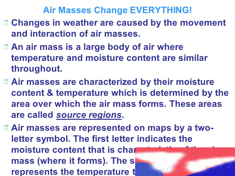 Air Masses Change EVERYTHING.