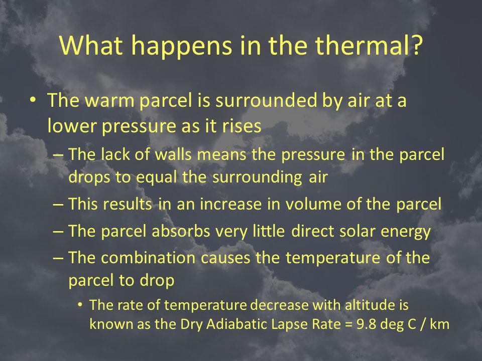 What happens in the thermal.