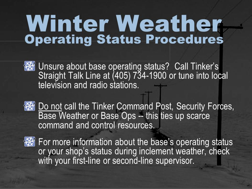 Winter Weather Operating Status Procedures Unsure about base operating status.