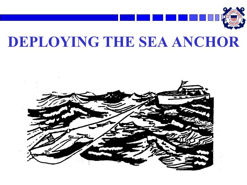 DEPLOYING THE SEA ANCHOR