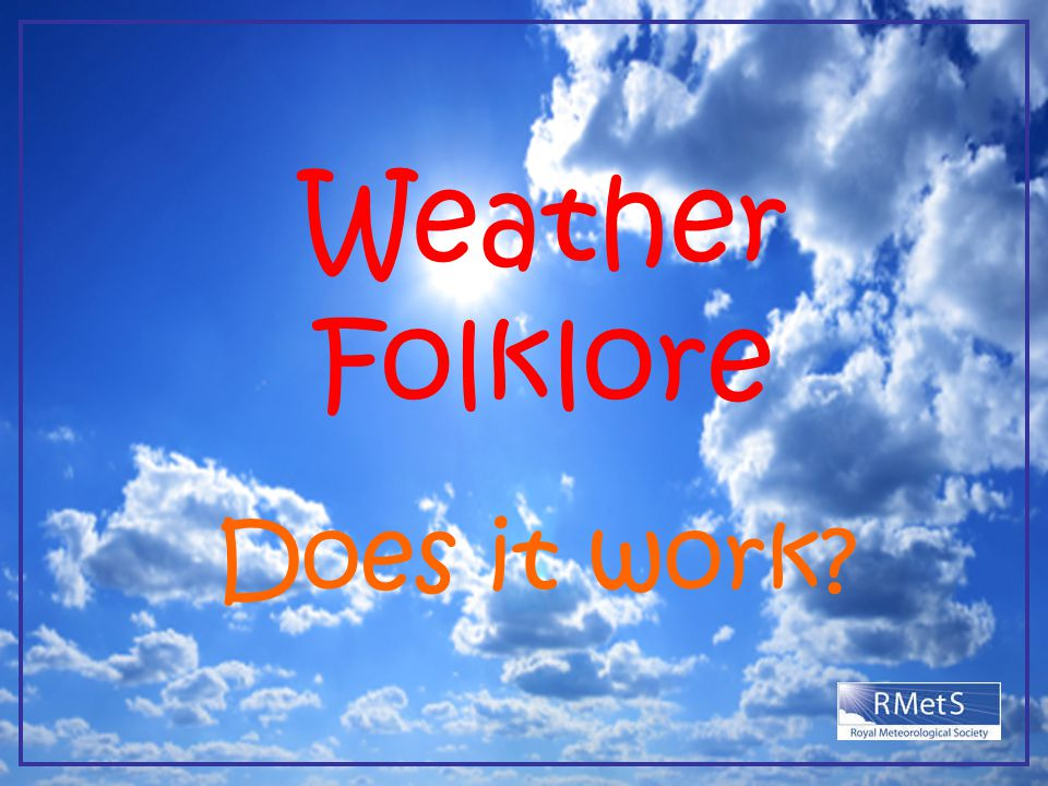 Weather Folklore Does it work