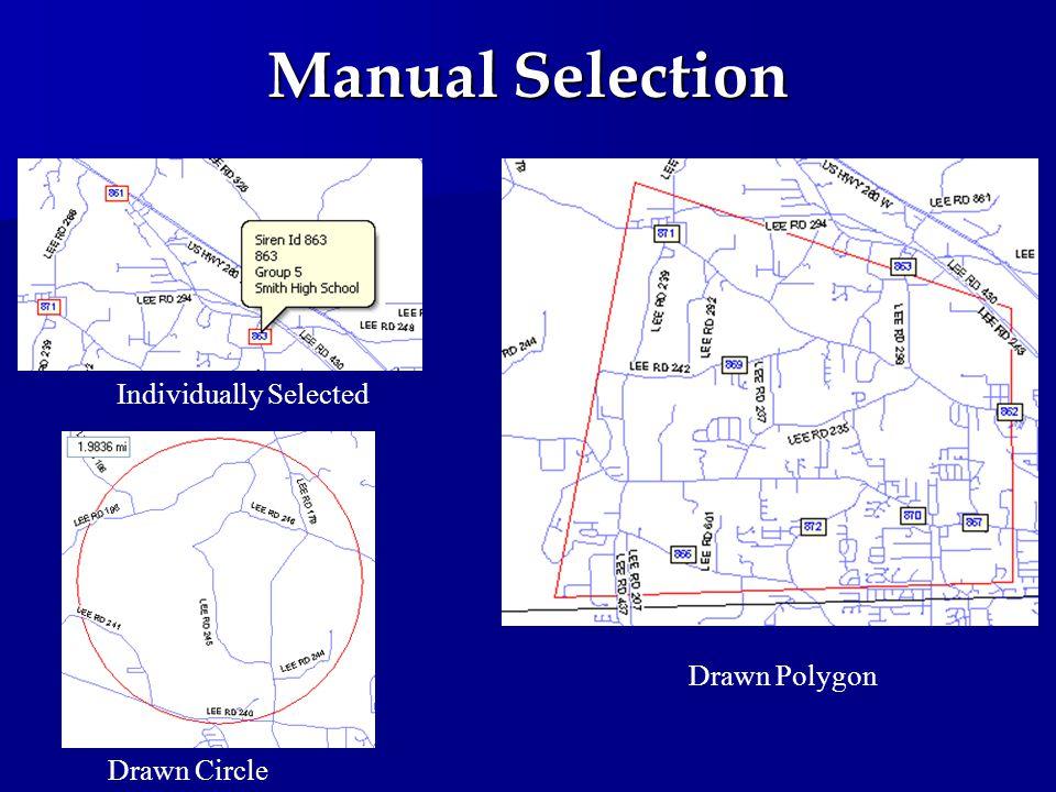 Manual Selection Individually Selected Drawn Polygon Drawn Circle