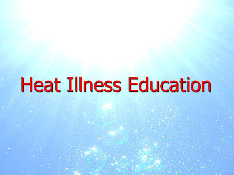 7 Heat Illness Education