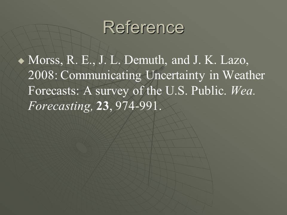 Reference Morss, R. E., J. L. Demuth, and J. K.