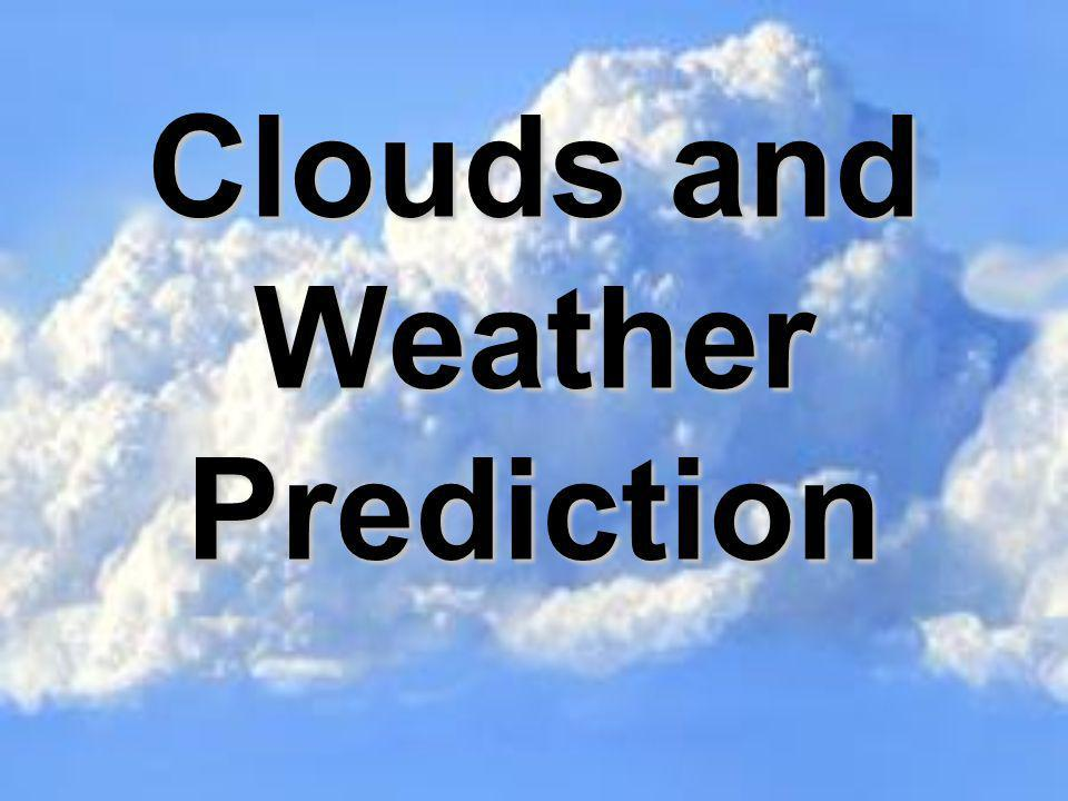 Clouds and Weather Prediction