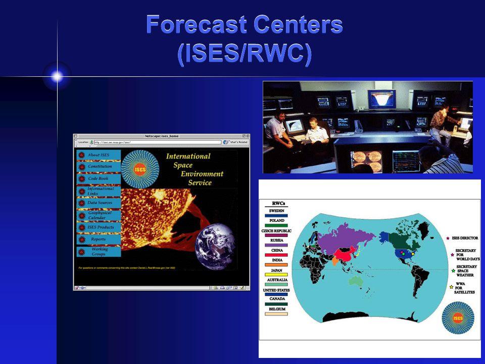 Forecast Centers (ISES/RWC)