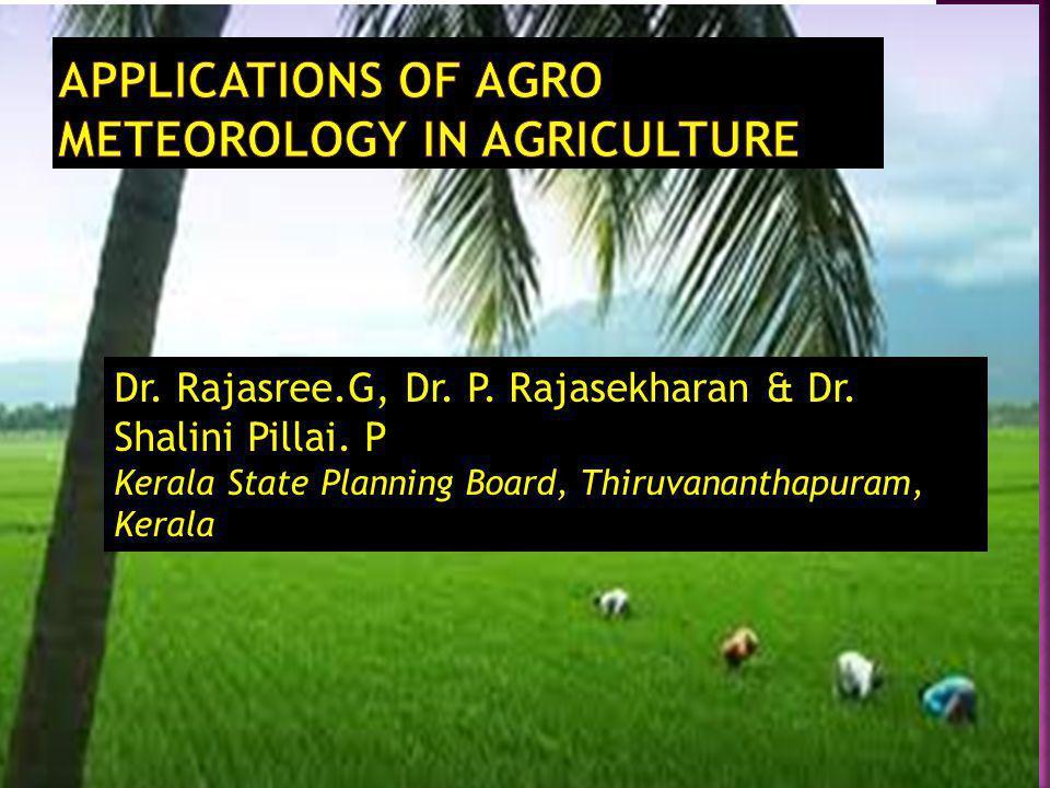 Dr. Rajasree.G, Dr. P. Rajasekharan & Dr. Shalini Pillai. P Kerala State Planning Board, Thiruvananthapuram, Kerala