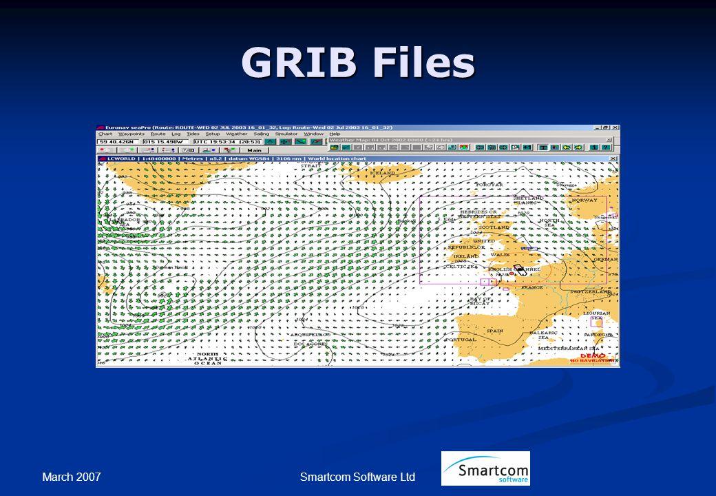March 2007 Smartcom Software Ltd GRIB Files