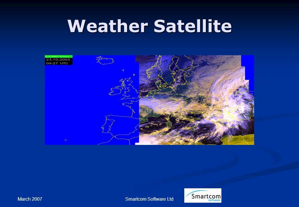 March 2007 Smartcom Software Ltd Weather Satellite