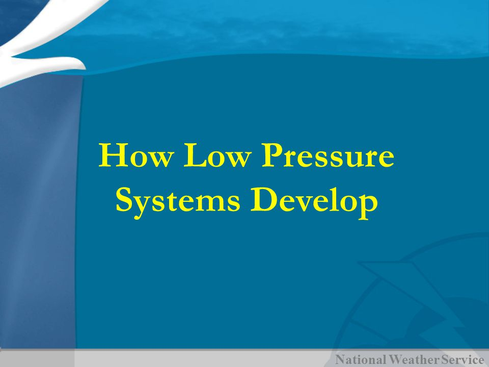 How Low Pressure Systems Develop