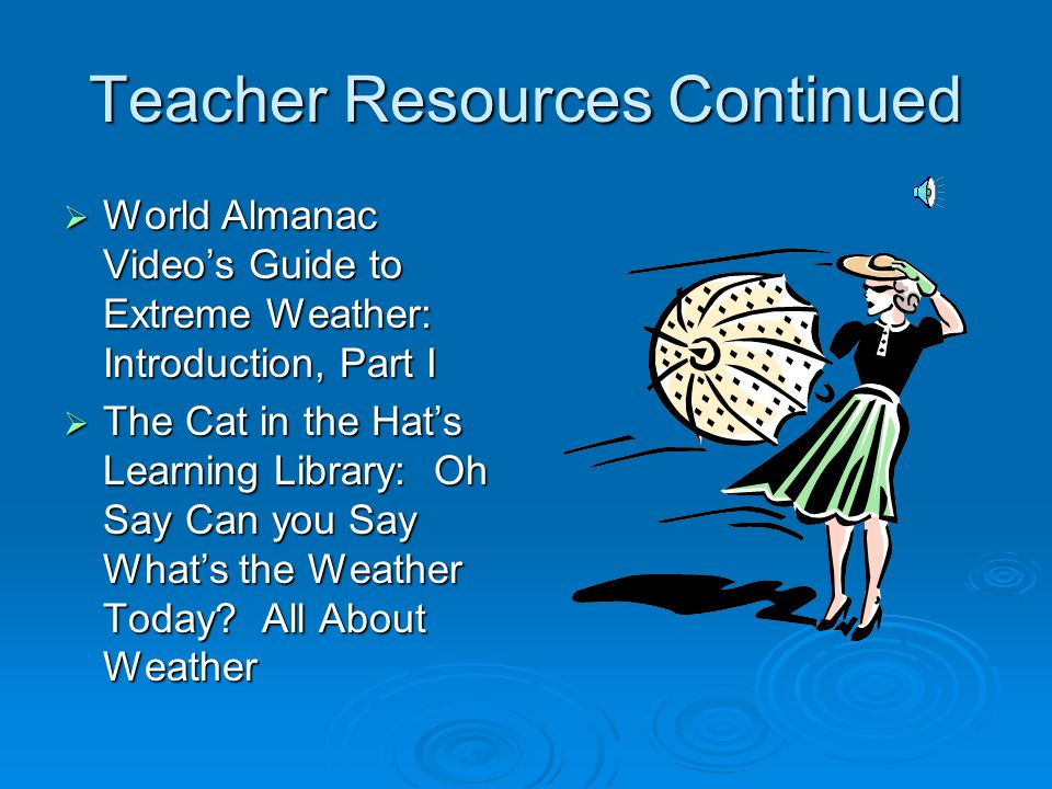 Teacher Resources http://kids.discovery.com http://kids.discovery.com http://kids.discovery.com http://www.nationalgeographic.com/kids/index.ht ml http://www.nationalgeographic.com/kids/index.ht ml http://www.nationalgeographic.com/kids/index.ht ml http://www.nationalgeographic.com/kids/index.ht ml http://kids.earth.nasa.gov/ http://kids.earth.nasa.gov/ http://kids.earth.nasa.gov/