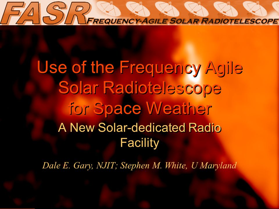 Use of the Frequency Agile Solar Radiotelescope for Space Weather A New Solar-dedicated Radio Facility Dale E.