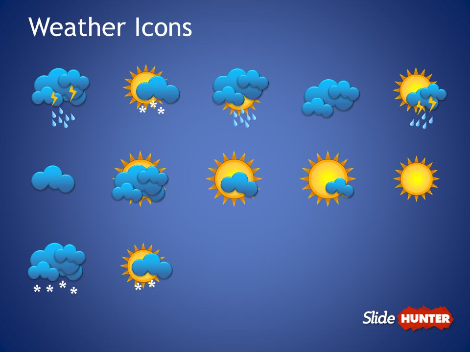 Weather Icons * * * ** * * * *