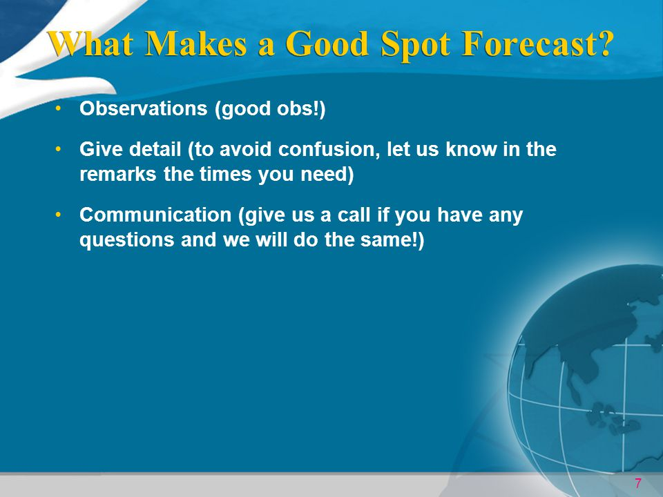 7 What Makes a Good Spot Forecast.