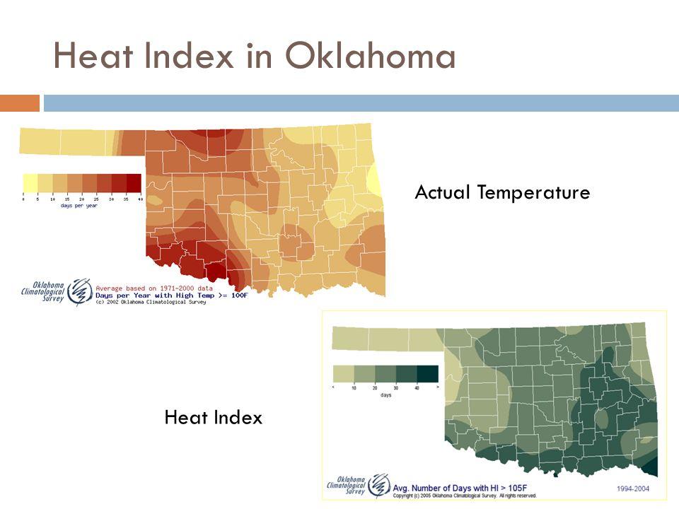 Heat Index in Oklahoma Actual Temperature Heat Index