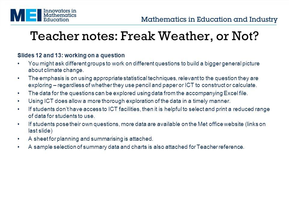 Teacher notes: Freak Weather, or Not.