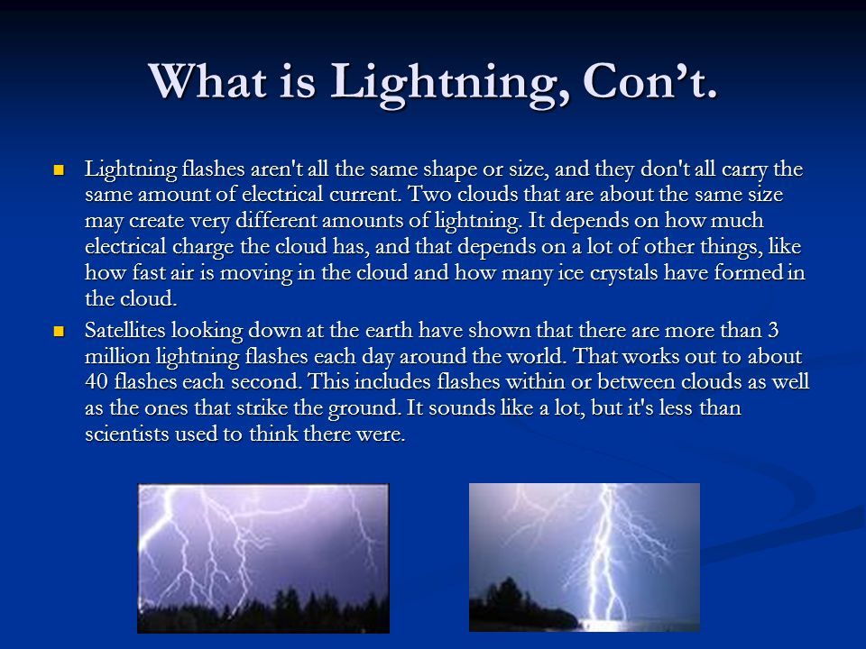 What is Lightning, Cont.