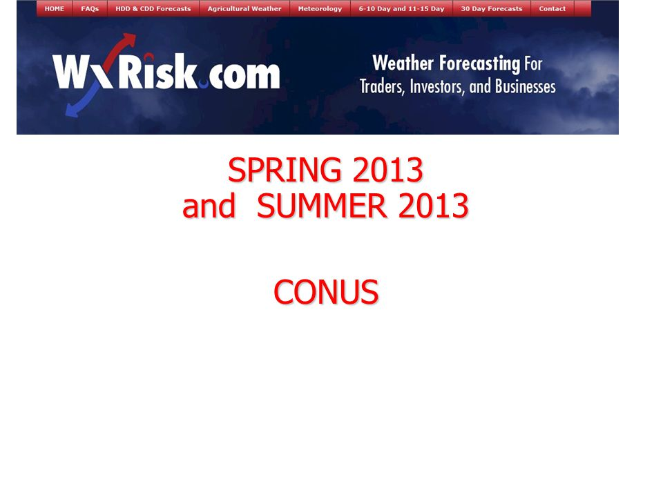 SPRING 2013 and SUMMER 2013 CONUS