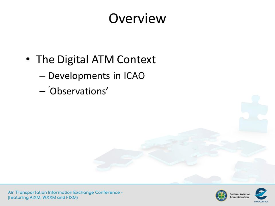 The Digital ATM Context – Developments in ICAO – Observations Overview