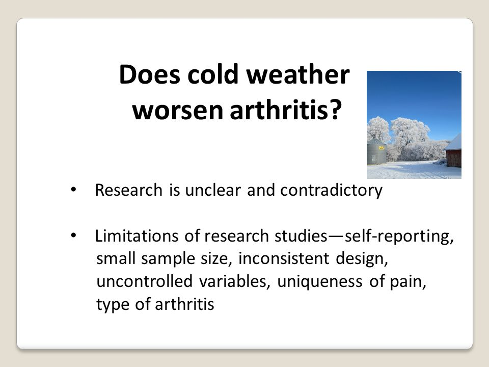 Does cold weather worsen arthritis.