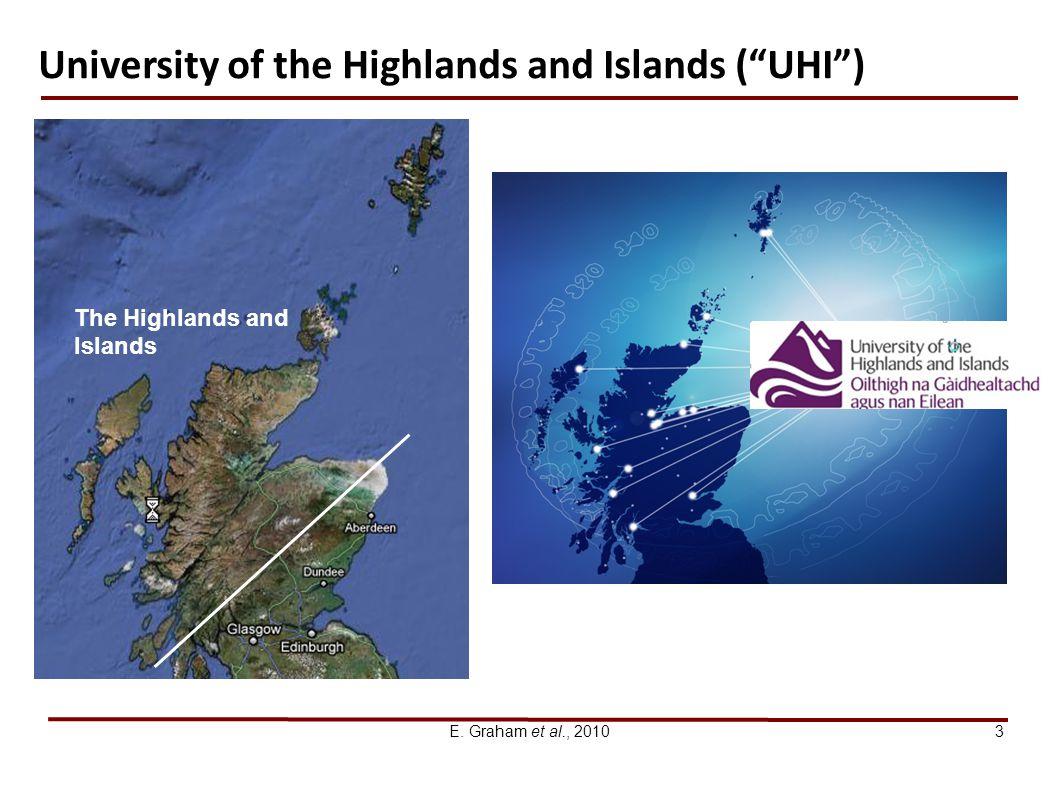 E. Graham et al., 20103 The Highlands and Islands University of the Highlands and Islands (UHI)