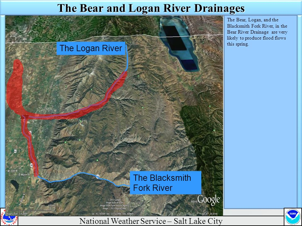 The Bear and Logan River Drainages The Bear, Logan, and the Blacksmith Fork River, in the Bear River Drainage are very likely to produce flood flows this spring.