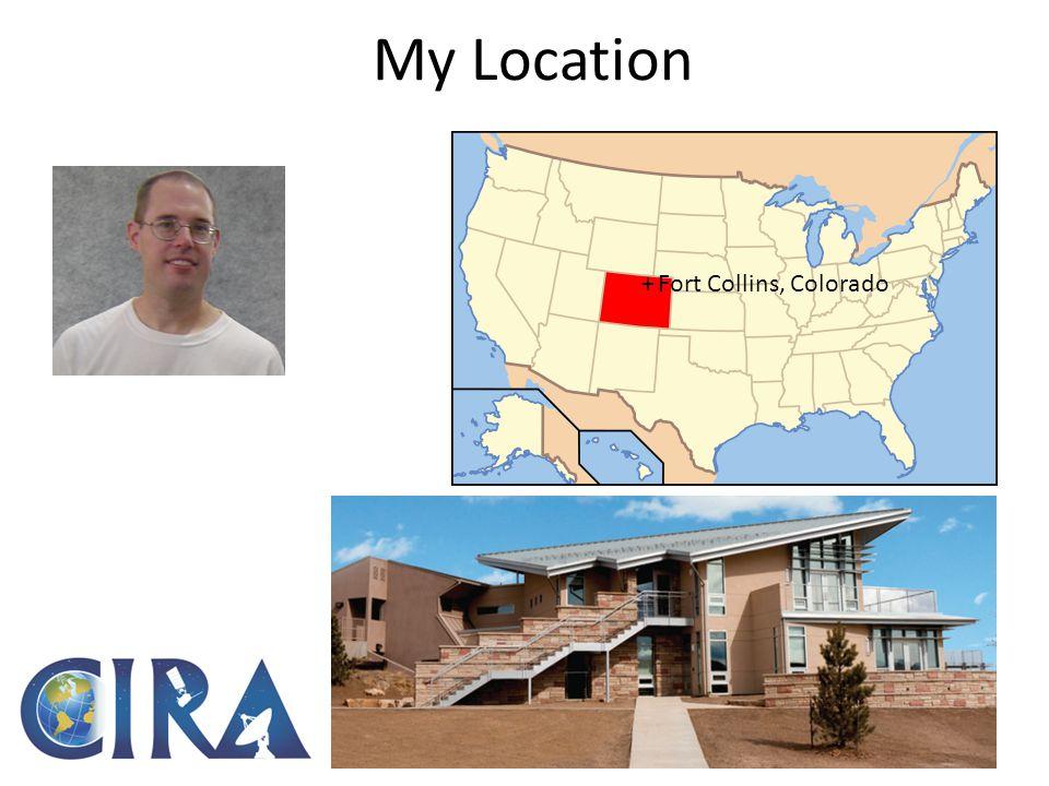My Location +Fort Collins, Colorado