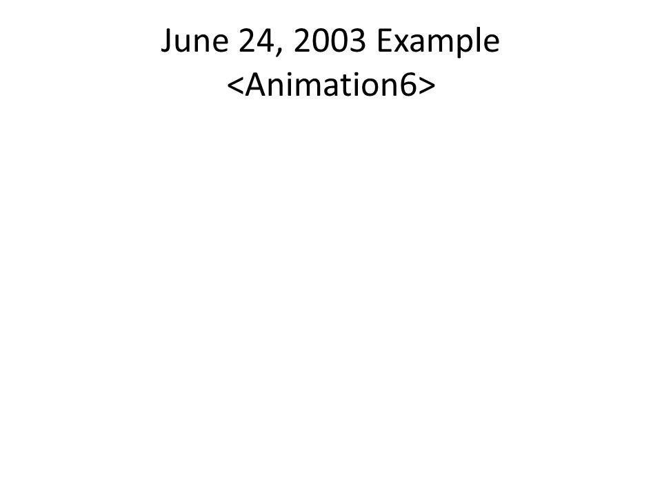 June 24, 2003 Example