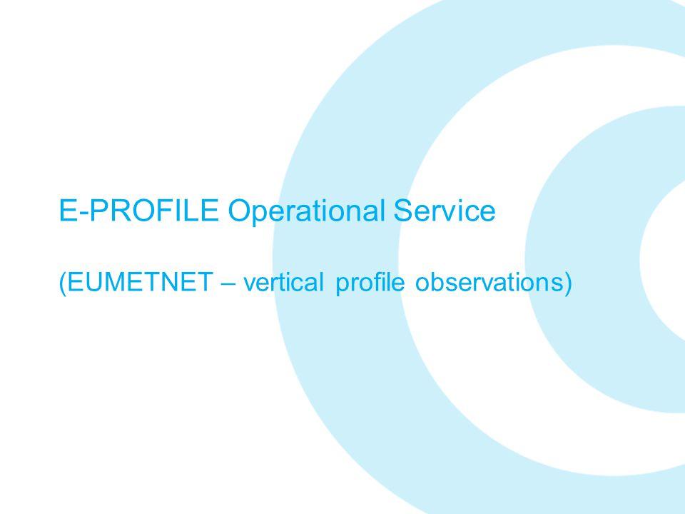 E-PROFILE Operational Service (EUMETNET – vertical profile observations)