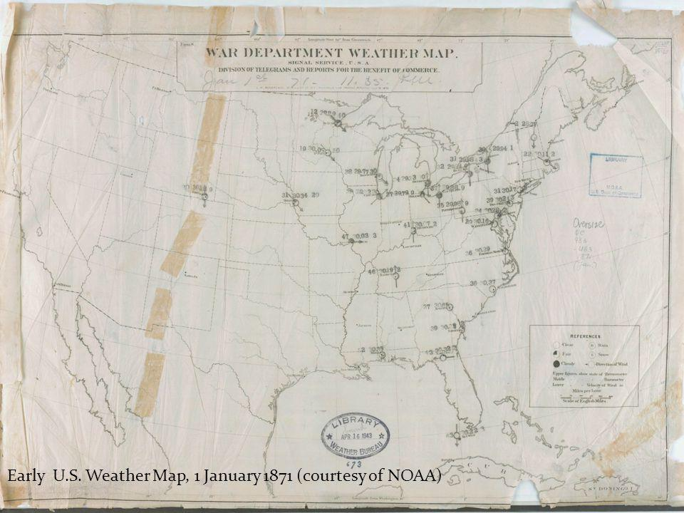 Early U.S. Weather Map, 1 January 1871 (courtesy of NOAA)
