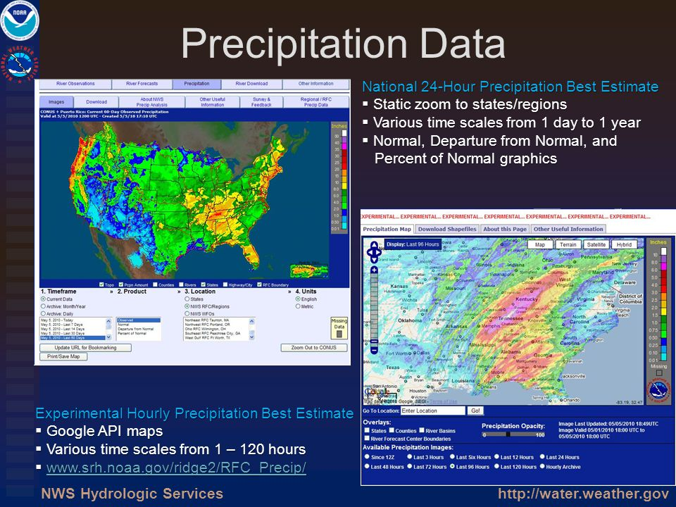 http://water.weather.govNWS Hydrologic Services Precipitation Data National 24-Hour Precipitation Best Estimate Static zoom to states/regions Static z